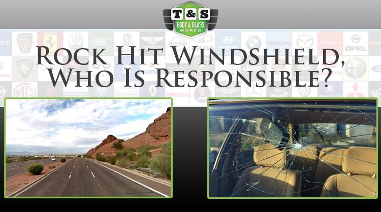 Rock Hit Windshield, Who Is Responsible